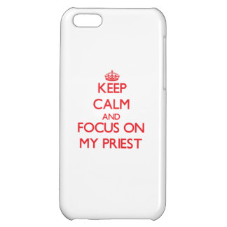 Keep Calm and focus on My Priest Case For iPhone 5C