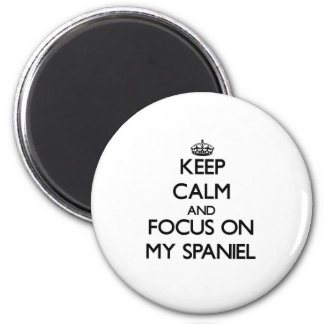 Keep Calm and focus on My Spaniel 6 Cm Round Magnet