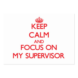 Keep Calm and focus on My Supervisor Pack Of Chubby Business Cards