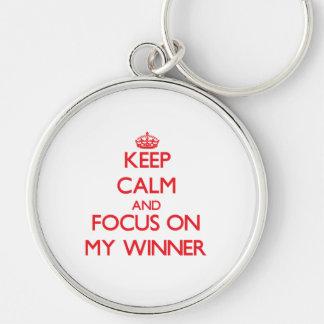 Keep Calm and focus on My Winner Keychains