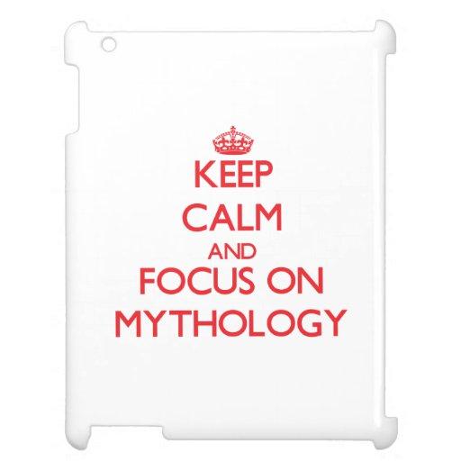 Keep Calm and focus on Mythology iPad Cover