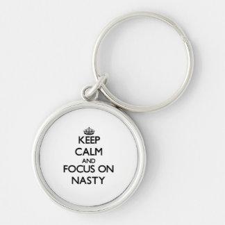 Keep Calm and focus on Nasty Key Chain