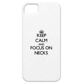 Keep Calm and focus on Necks Cover For iPhone 5/5S