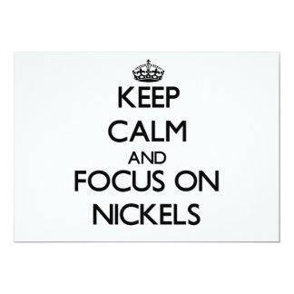 Keep Calm and focus on Nickels Custom Invite