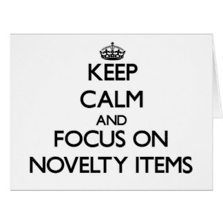 Keep Calm and focus on Novelty Items Large Greeting Card