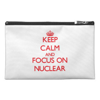 Keep Calm and focus on Nuclear Travel Accessories Bag