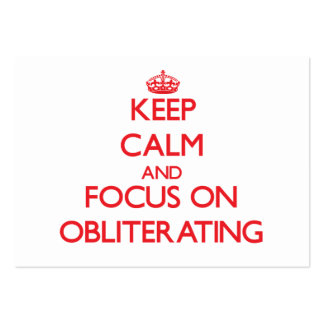 Keep Calm and focus on Obliterating Business Card Templates