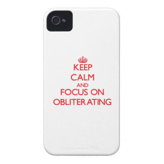 Keep Calm and focus on Obliterating iPhone 4 Covers