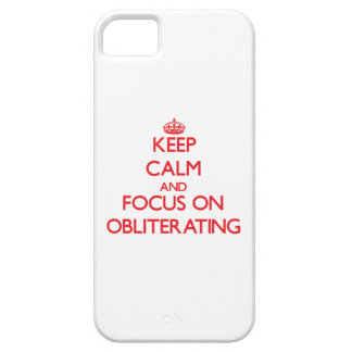 Keep Calm and focus on Obliterating Cover For iPhone 5/5S