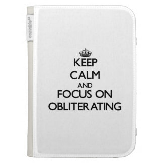 Keep Calm and focus on Obliterating Kindle Keyboard Case