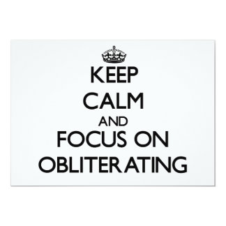 Keep Calm and focus on Obliterating Announcements