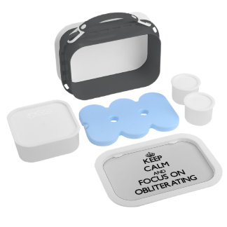 Keep Calm and focus on Obliterating Lunch Boxes