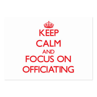Keep Calm and focus on Officiating Pack Of Chubby Business Cards