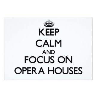 Keep Calm and focus on Opera Houses Announcement