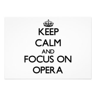 Keep Calm and focus on Opera Personalized Announcement