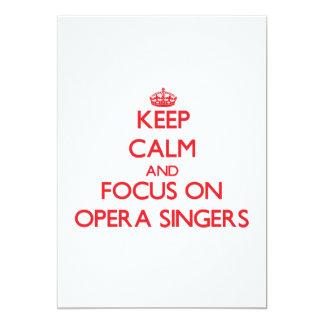 Keep Calm and focus on Opera Singers 13 Cm X 18 Cm Invitation Card