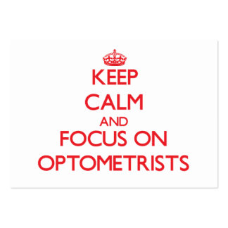 Keep Calm and focus on Optometrists Business Card Templates