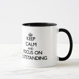 Keep Calm and focus on Outstanding Mug