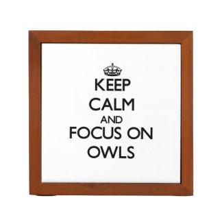 Keep Calm and focus on Owls Desk Organiser