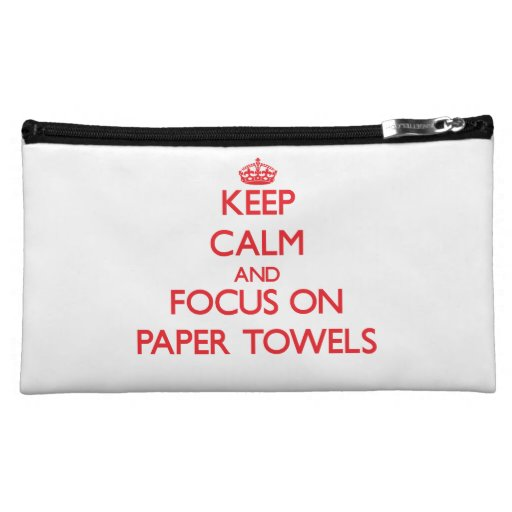 kEEP cALM AND FOCUS ON pAPER tOWELS Makeup Bag