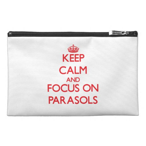 kEEP cALM AND FOCUS ON pARASOLS Travel Accessories Bags