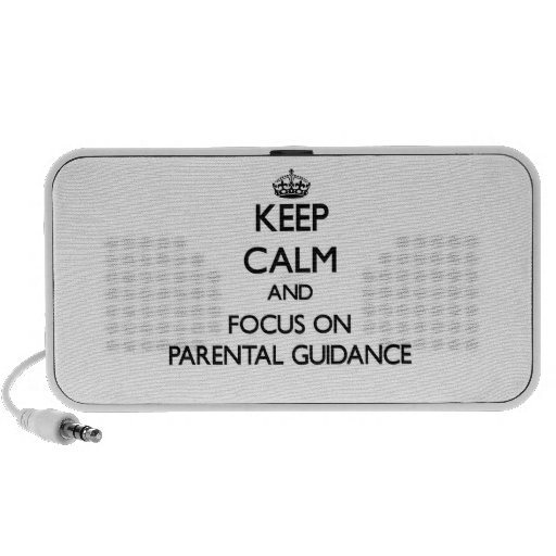 Keep Calm and focus on Parental Guidance Mp3 Speakers