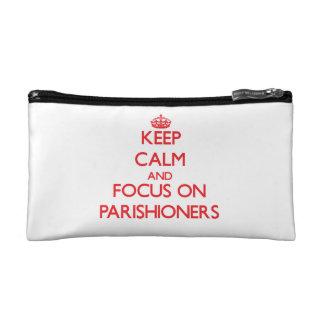 kEEP cALM AND FOCUS ON pARISHIONERS Makeup Bag