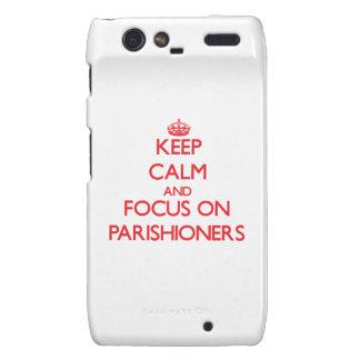 kEEP cALM AND FOCUS ON pARISHIONERS Motorola Droid RAZR Cases