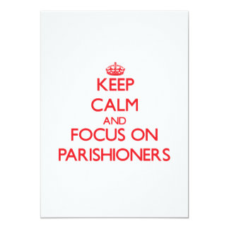 kEEP cALM AND FOCUS ON pARISHIONERS Personalized Announcement