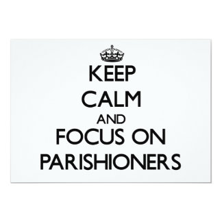"Keep Calm and focus on Parishioners 5"" X 7"" Invitation Card"