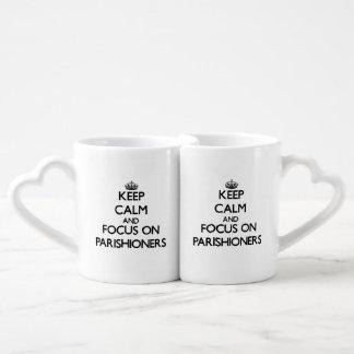 Keep Calm and focus on Parishioners Lovers Mug Sets