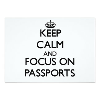 Keep Calm and focus on Passports Custom Invite