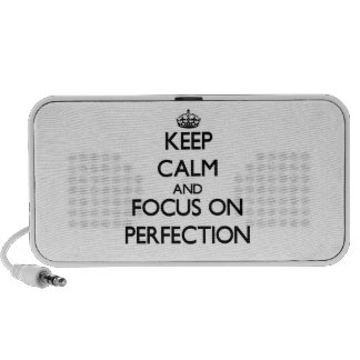 Keep Calm and focus on Perfection Mp3 Speaker