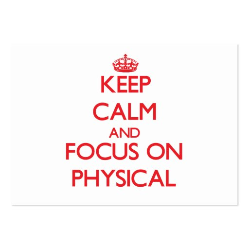 Keep Calm and focus on Physical Business Card Template