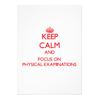 Keep Calm and focus on Physical Examinations Custom Announcements