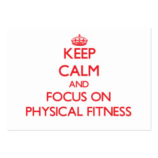 Keep Calm and focus on Physical Fitness Business Card Templates
