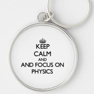 Keep calm and focus on Physics Keychain
