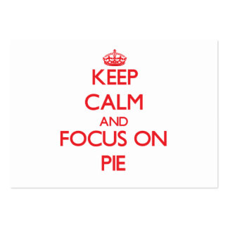 Keep Calm and focus on Pie Business Card Template