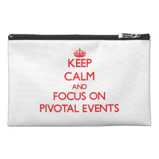 Keep Calm and focus on Pivotal Events Travel Accessories Bags