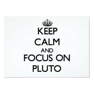 Keep Calm and focus on Pluto Custom Invites