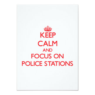 """Keep Calm and focus on Police Stations 5"""" X 7"""" Invitation Card"""