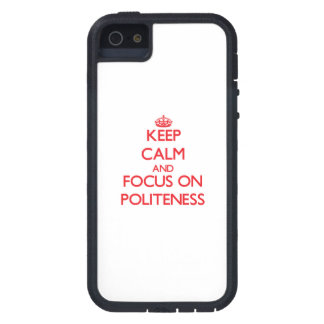 Keep Calm and focus on Politeness iPhone 5 Covers