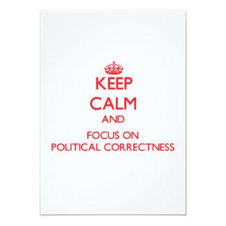 "Keep Calm and focus on Political Correctness 5"" X 7"" Invitation Card"