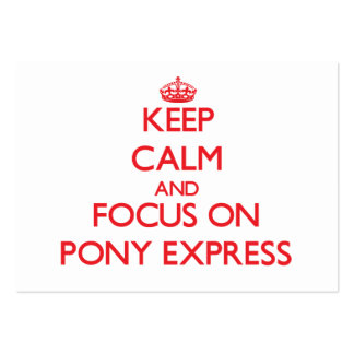 Keep Calm and focus on Pony Express Business Card Template