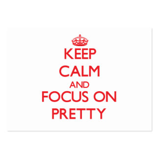 Keep Calm and focus on Pretty Pack Of Chubby Business Cards