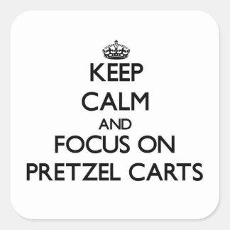 Keep Calm and focus on Pretzel Carts Square Sticker