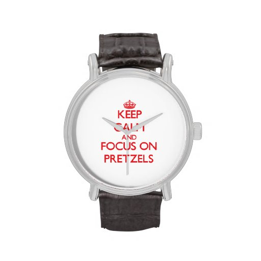 Keep Calm and focus on Pretzels Watches
