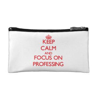 Keep Calm and focus on Professing Makeup Bag