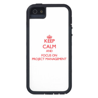 Keep Calm and focus on Project Management iPhone 5 Cases