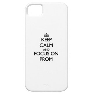 Keep Calm and focus on Prom iPhone 5 Case